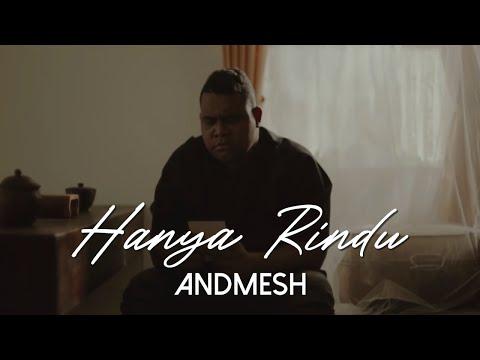 Andmesh - Hanya Rindu (Official Music Video)