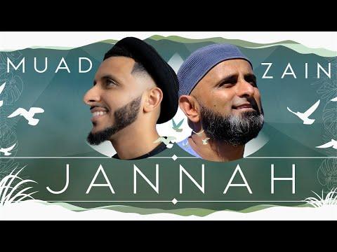 Muad - Jannah ft. Zain Bhikha