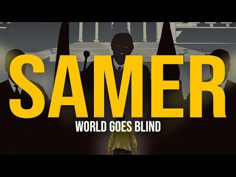 Samer - World Goes Blind (Lyric Video) | it feels like the world goes blind