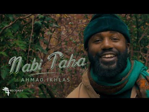 Ahmad Ikhlas - Nabi TaHa Official Music Video