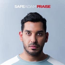 safe adam praise