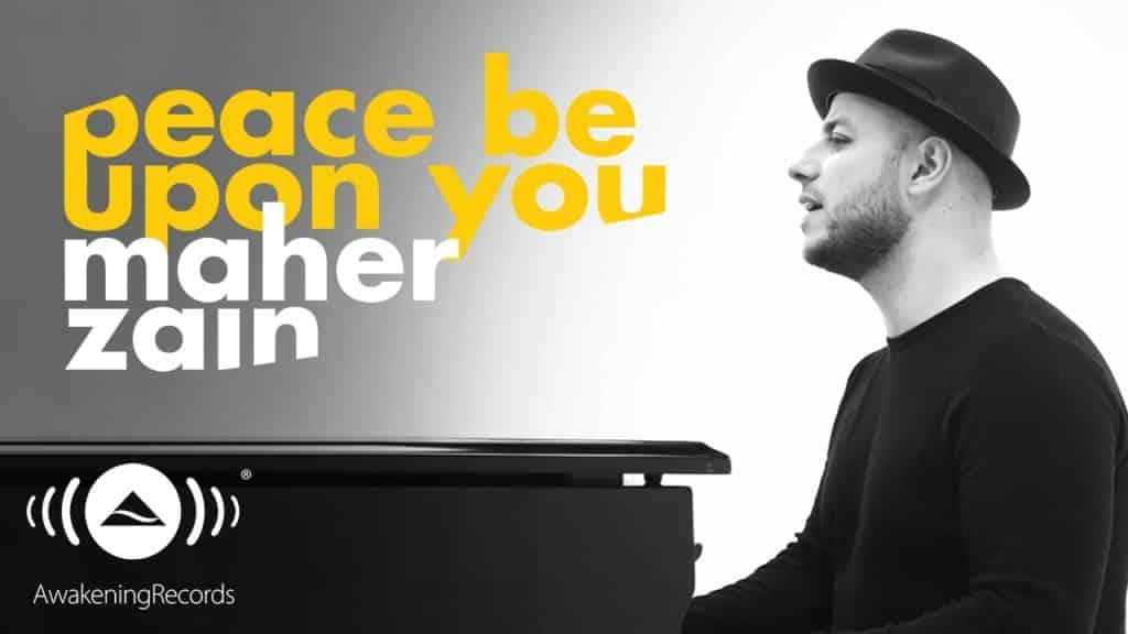 Maher Zain Peace Be Upon You lyrics