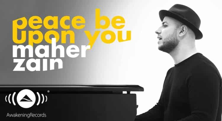 Maher Zain Peace Be Upon You lyrics
