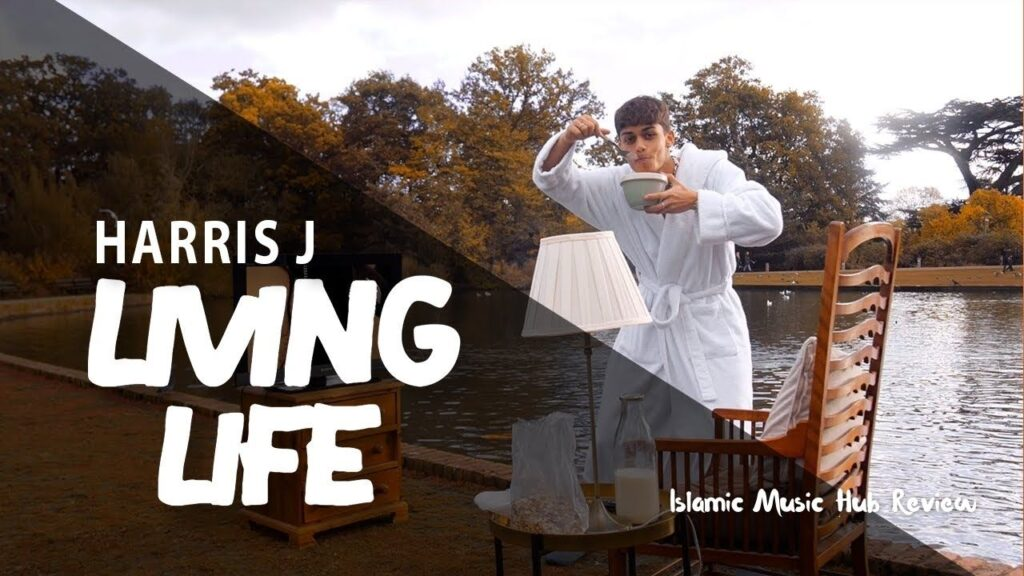 Harris j living life islamicmusichub